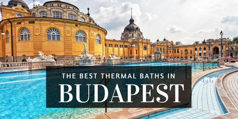 The Best Thermal Baths In Budapest - The 5 best thermal baths in budapest