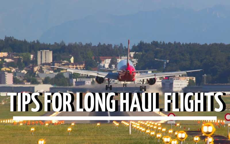 Tips for Long Haul Flights